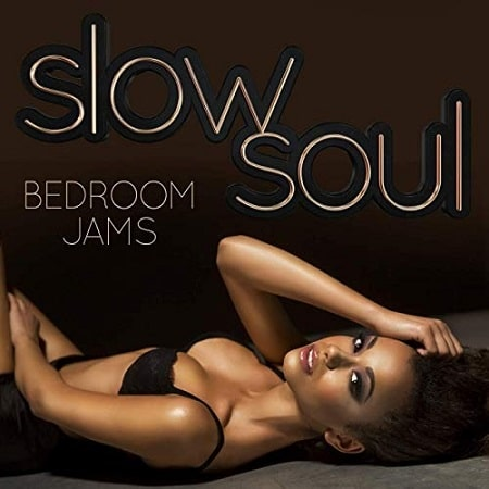 Slow Soul: Bedroom Jams (2019) MP3