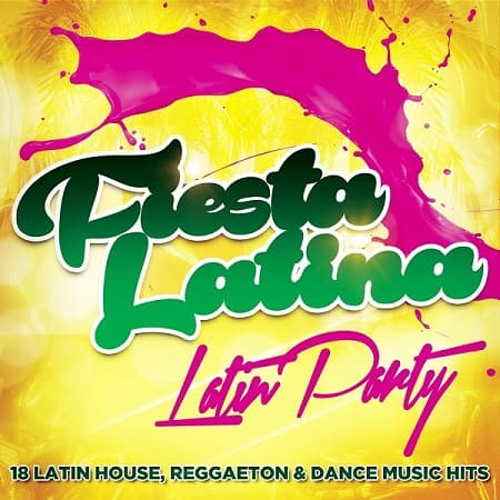 Fiesta Latina: Latin Party (2019) MP3