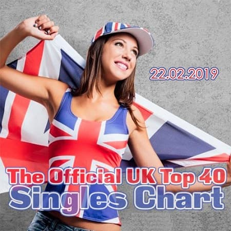 The Official UK Top 40 Singles Chart 22.02.2019 (2019) MP3