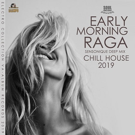 Early Morning Raga: Chill House Music (2019) MP3