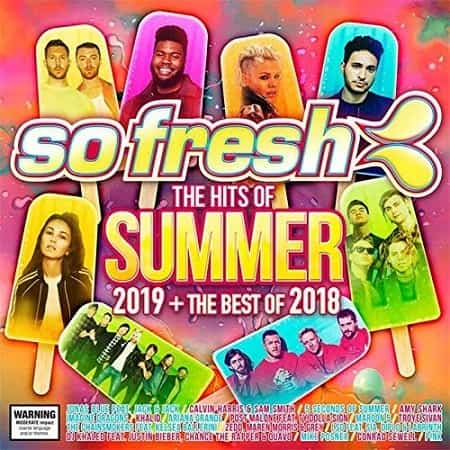 So Fresh: The Hits Of Summer 2019 + The Best Of 2018 (2019) MP3