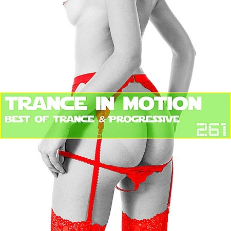 Trance In Motion Vol.261 [Full Version] (2019) MP3