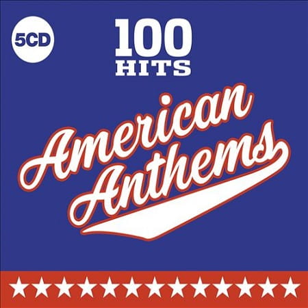 100 Hits – American Anthems [5CD] (2019) MP3