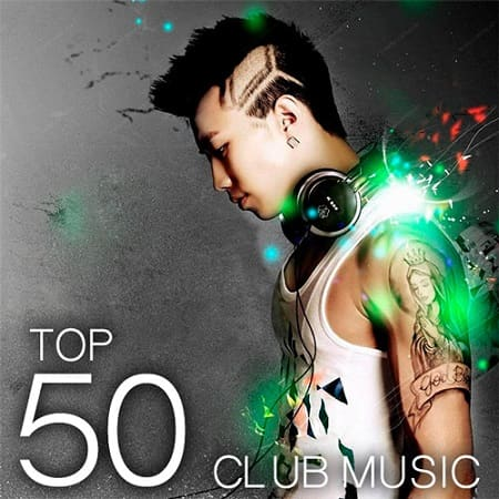 Top 50 Club Music (2019) MP3