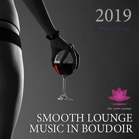 Smooth Lounge Music In Bouidoir (2019) MP3