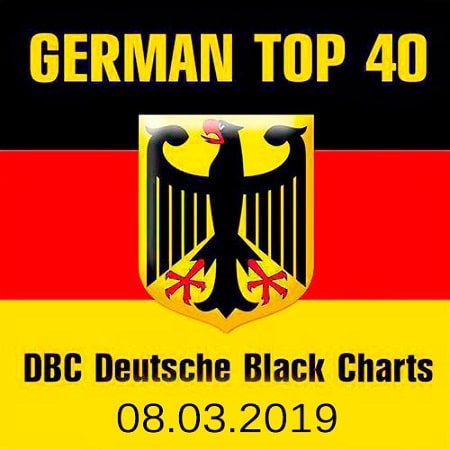 German Top 40 DBC Deutsche Black Charts 08.03.2019 (2019) MP3