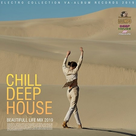 Chill Deep House: Beautifull Live Mix (2019) MP3