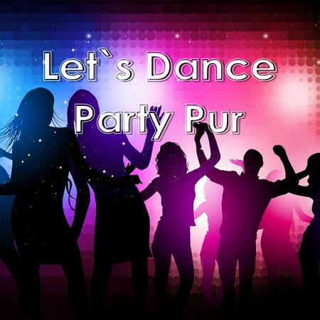 Let's Dance: Party Pur (2019) MP3