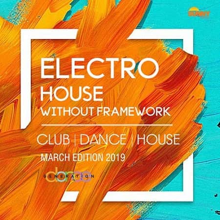 Electro House Without Framework (2019) MP3