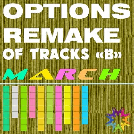 Options Remake Of Tracks March -B- (2019) MP3
