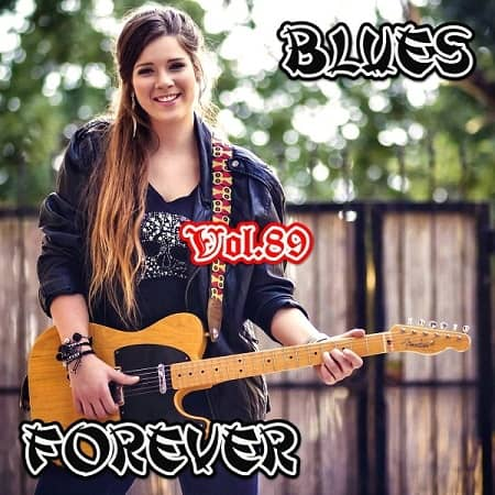 Blues Forever Vol.89 (2019) MP3