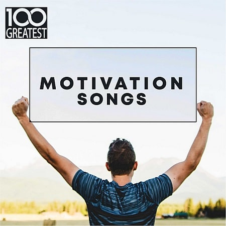 100 Greatest Motivation Songs (2019) MP3