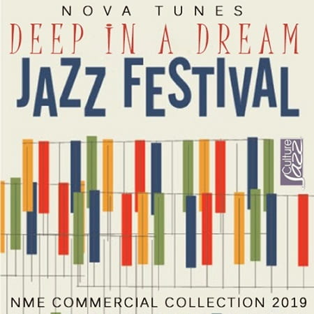 Deep In A Dream: Jazz Fesitival (2019) MP3