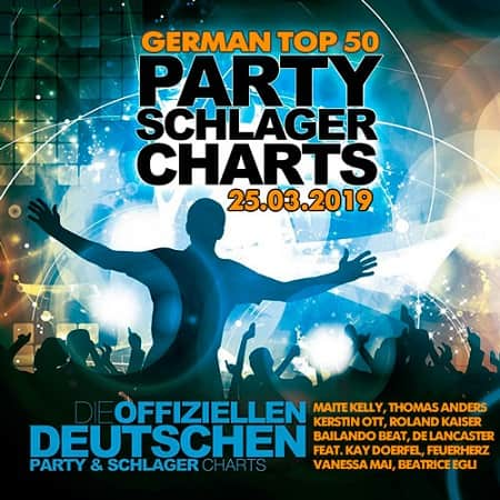 German Top 50 Party Schlager Charts 25.03.2019 (2019) MP3