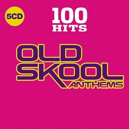100 Hits - Old Skool Anthems [5CD] (2019) MP3