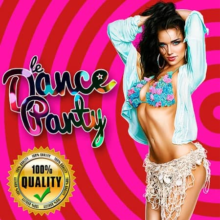Dance Party Get High Quality (2019) MP3