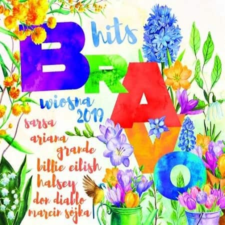 Bravo Hits Wiosna [2CD] (2019) MP3