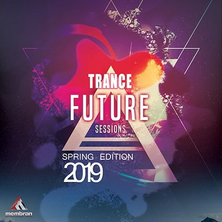 Future Trance Sessions: Spring Edition (2019) MP3