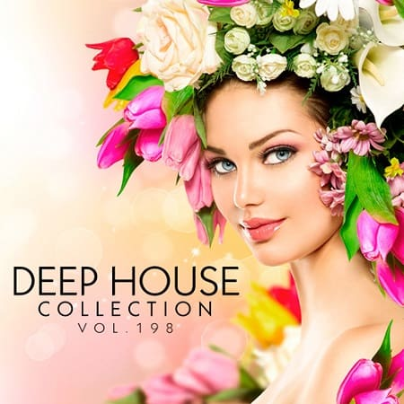 Deep House Collection Vol.198 (2019) MP3