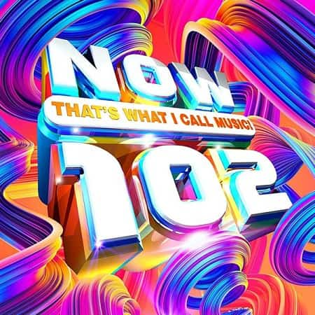 NOW That's What I Call Music! 102 [2CD] (2019) MP3