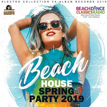 Beach House Spring Party (2019) MP3
