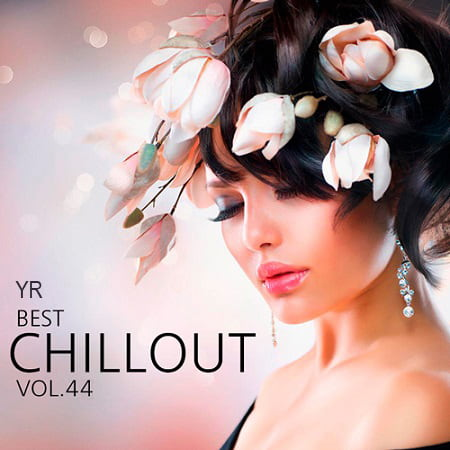 YR Best Chillout Vol.44 (2019) MP3