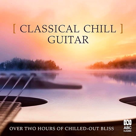 Classical Chill: Guitar (2019) MP3