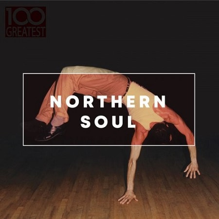 100 Greatest Northern Soul (2019) MP3