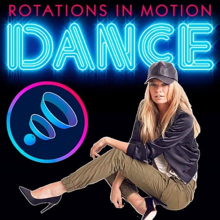 Dance Rotations In Motion (2019) MP3
