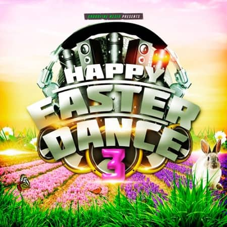 Happy Easter Dance 3 (2019) MP3