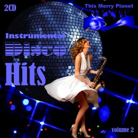 This Merry Planet: Instrumental Disco Hits Vol2 (2019) MP3