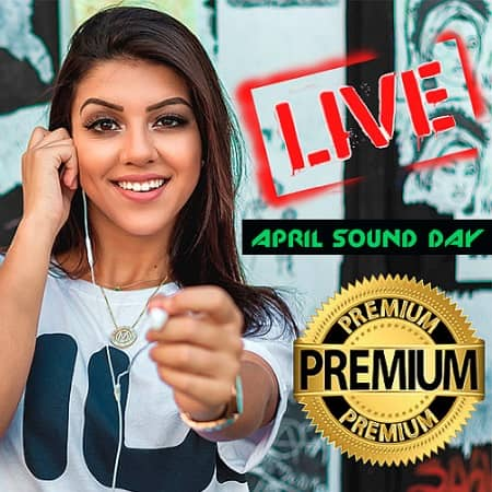 April Sound Day Live Premium (2019) MP3