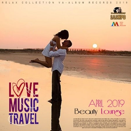 Love Music Travel: Beauty Lounge (2019) MP3
