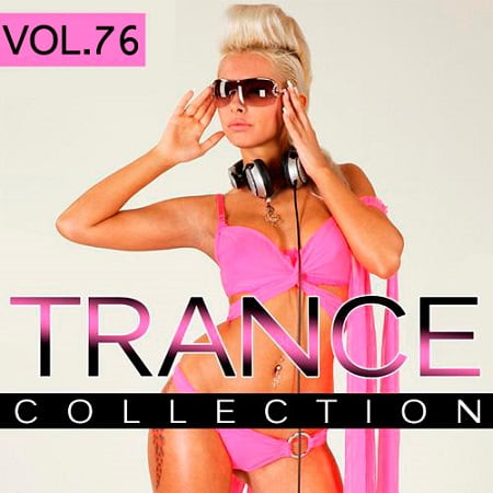 Trance Collection Vol.76 (2019) MP3