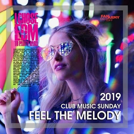 Feel The Melody: Club Music Sunday (2019) MP3