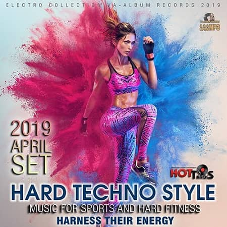 Hard Techno Style: Music For Hard Fitness (2019) MP3