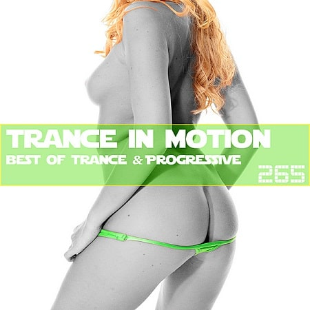 Trance In Motion Vol.265 [Full Version] (2019) MP3