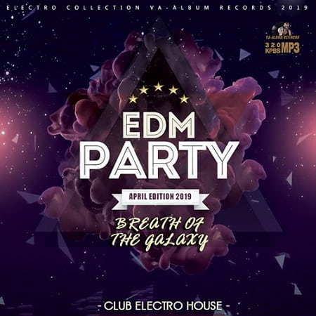 Breath Of The Galaxy: EDM Party (2019) MP3