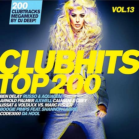 Clubhits Top 200 Vol.13: Mixed by DJ Deep [3CD] (2019) MP3