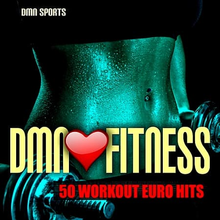 DMN Loves Fitness: 50 Workout Euro Hits (2018) MP3
