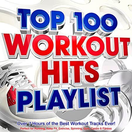 Top 100 Workout Hits Playlist (2019) MP3