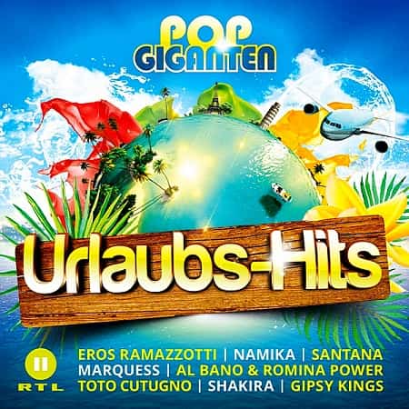 Pop Giganten Urlaubs-Hits [2CD] (2019) MP3