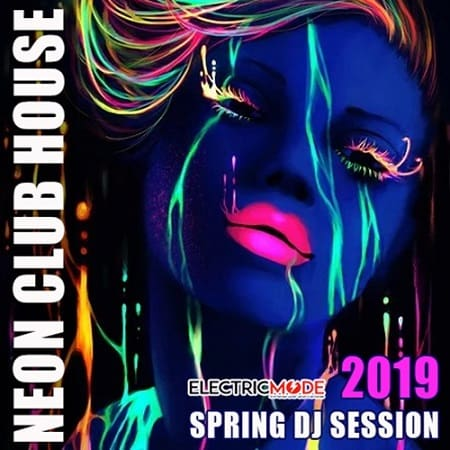 Neon Club House: Spring DJ Session (2019) MP3