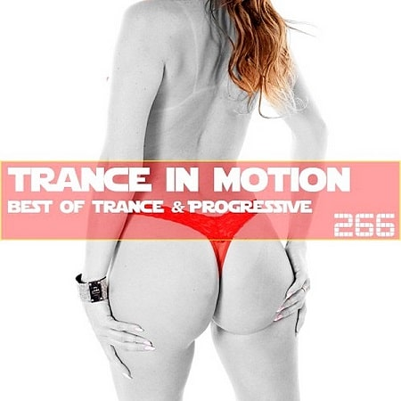 Trance In Motion Vol.266 [Full Version] (2019) MP3