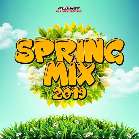 Spring Mix [Planet Dance Music] (2019) MP3