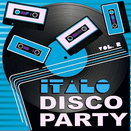 Italo Disco Party Vol.2 (2019) MP3