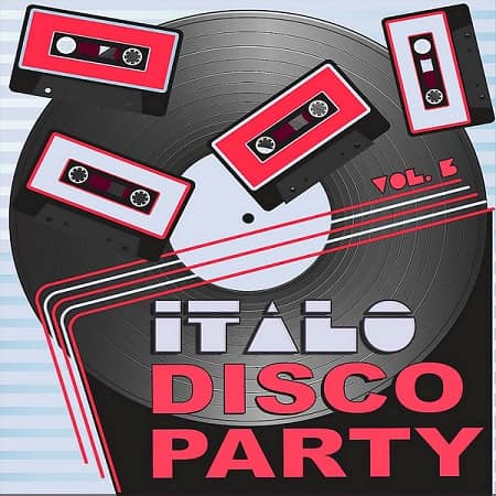 Italo Disco Party Vol.3 (2019) MP3