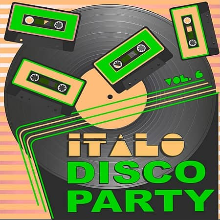 Italo Disco Party Vol.6 (2019) MP3