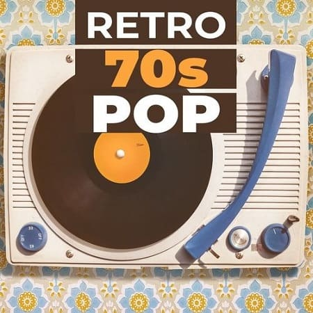 Retro 70s Pop (2019) MP3