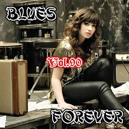 Blues Forever Vol.90 (2019) MP3
